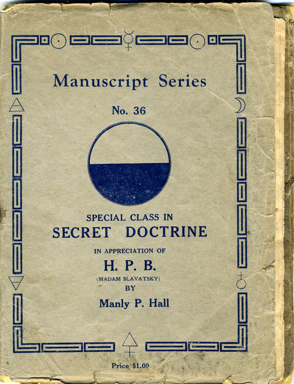 Secret Doctrine by Manly P. Hall